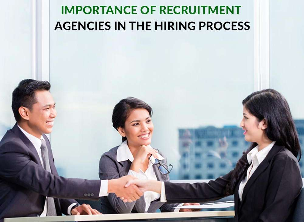 Importance Of Recruitment Agencies In Hiring Process