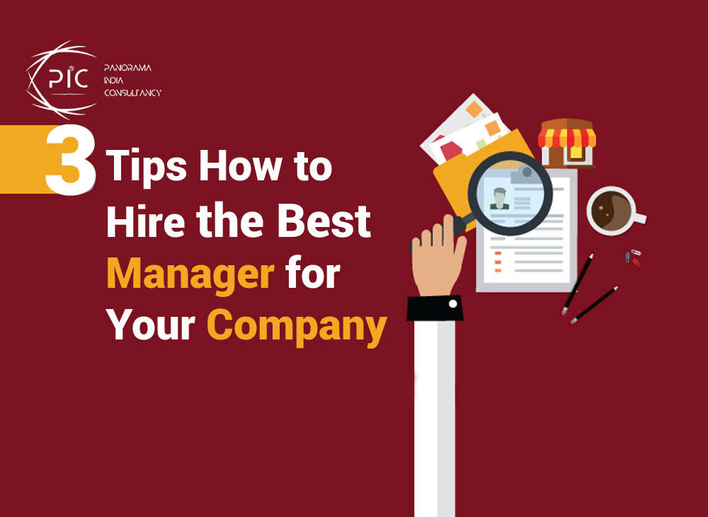 3 Tips How to hire the best manager for your company