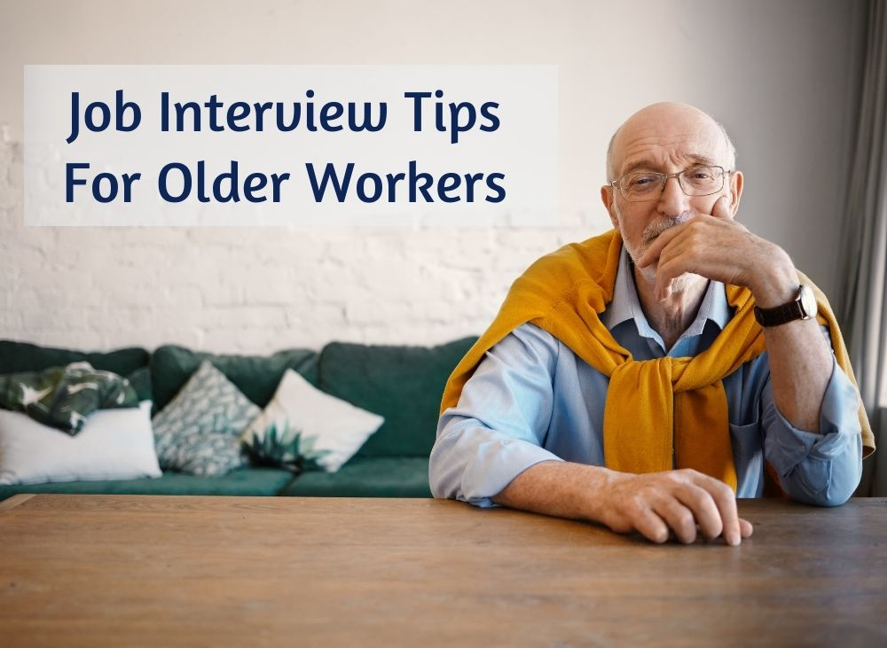 Job interview tips for older workers